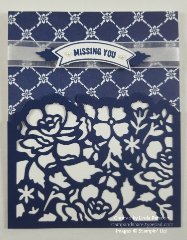 Detailed Floral Thinlits and Thoughtful Banners Missing You card in Night of Navy #stampinup by Linda Persoon @ stampandshare.typepad.com