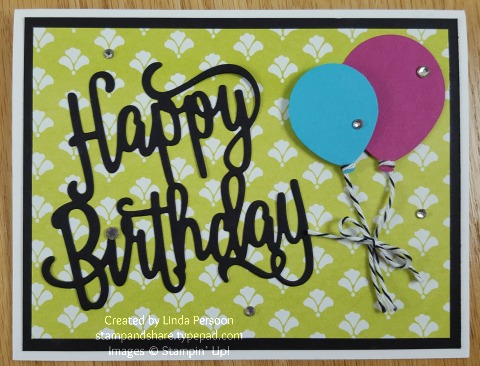 Birthday Balloons Card with Happy Birthday Thinlit by Linda Persoon stampandshare.typepad.com